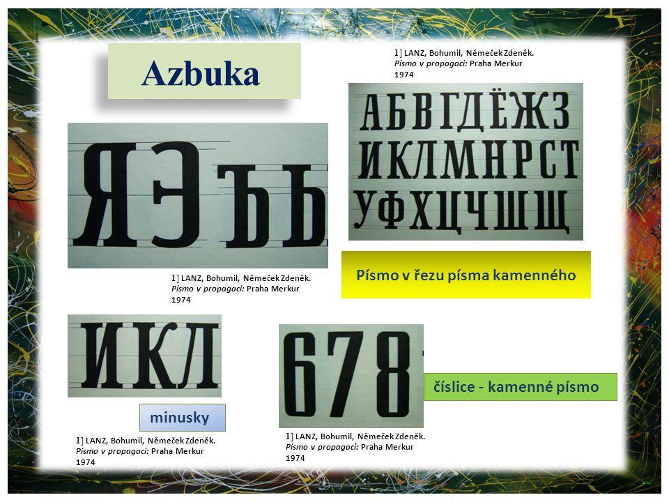 Azbuka Písmo v řezu písma kamenného číslice - kamenné písmo minusky [